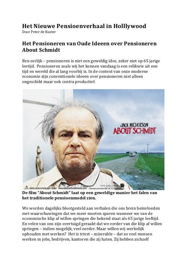 Het Nieuwe Pensioenverhaal in Holllywood Door Peter de Kuster   Het Pensioneren van Oude Ide...