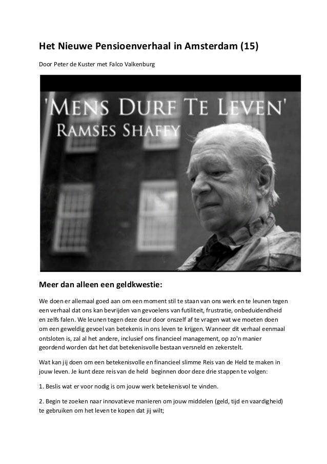 Het Nieuwe Pensioenverhaal in Amsterdam (15) Door Peter de Kuster met Falco Valkenburg        ...