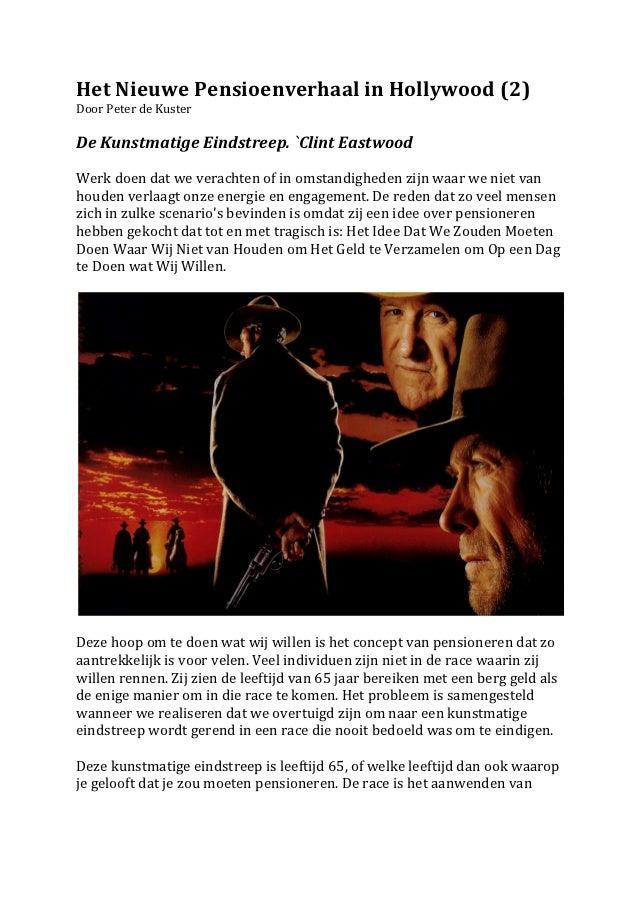 Het Nieuwe Pensioenverhaal in Hollywood (2)