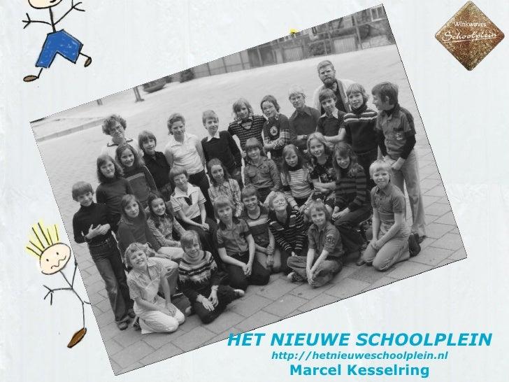 Het Nieuwe Schoolplein (Kennisnet Summerschool)