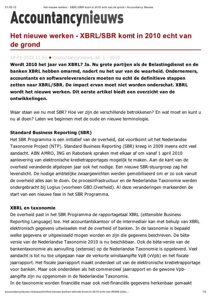 01-05-12                     Het nieuwe werken - XBRL/SBR komt in 2010 echt van de grond • Accountancy Nieuws   Het nieuwe...