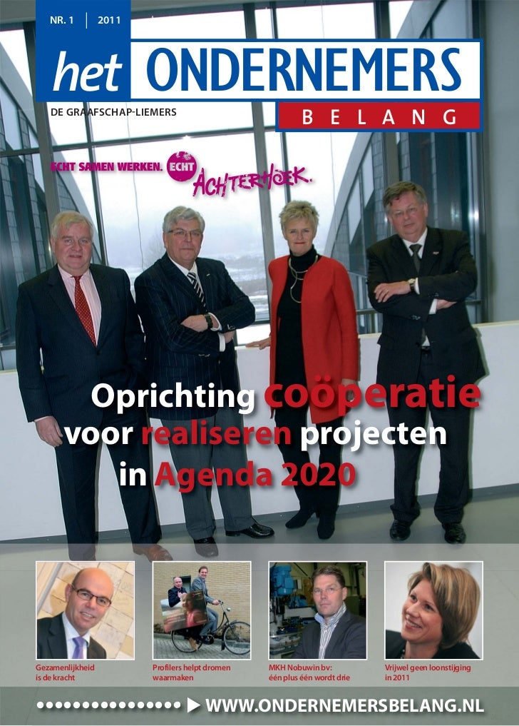 NR. 1          2011   het ONDERNEMERS   DE GRAAFSCHAPLIEMERS                                                           B ...