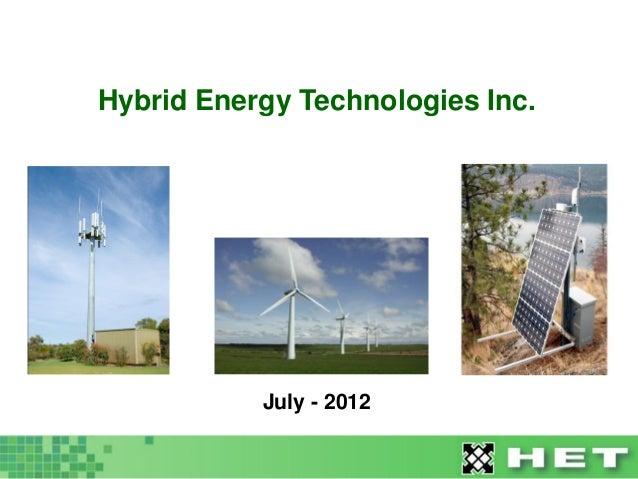 Hybrid Energy Technologies Inc.           July - 2012