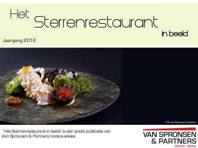 Het sterrenrestaurant in beeld 2012