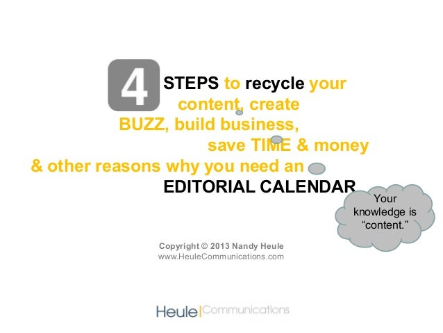 STEPS to recycle your                 content, create           BUZZ, build business,                     save TIME & mone...