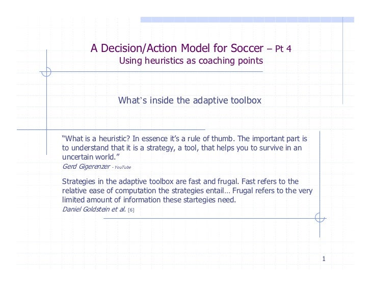 Heuristics in soccer-A Decision/action model pt.4