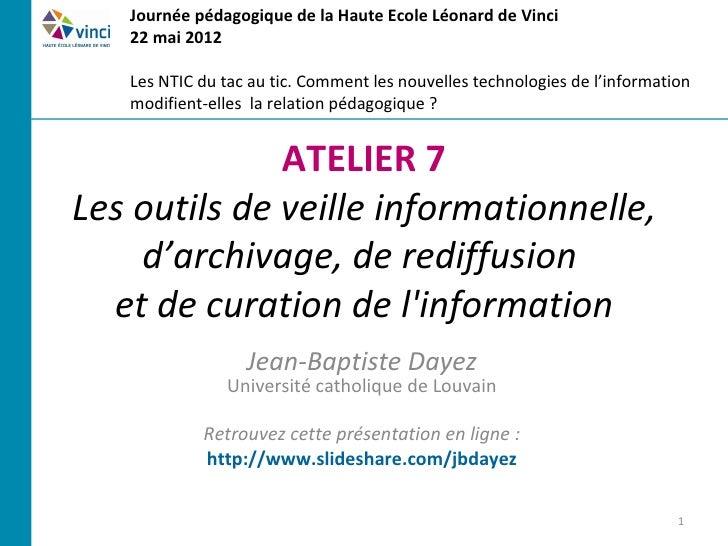 Les outils de veille informationnelle, d'archivage, de rediffusion et de curation de l'information