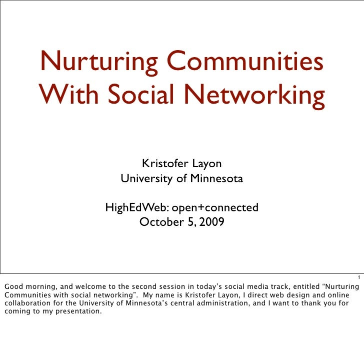 Nurturing Communities with Social Networking
