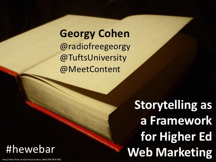 Once Upon a Semester: Storytelling as a Framework for Higher Ed Web Marketing