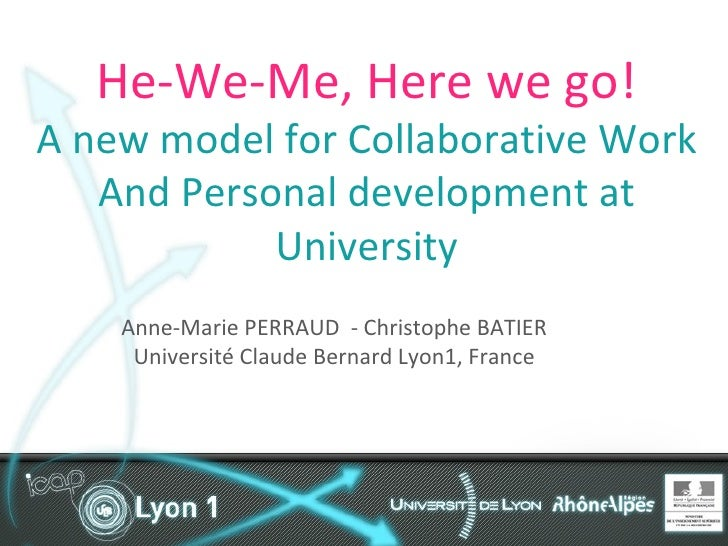 He-We-Me, Here we go! A new model for Collaborative Work And Personal development at  University Anne-Marie PERRAUD  - Chr...