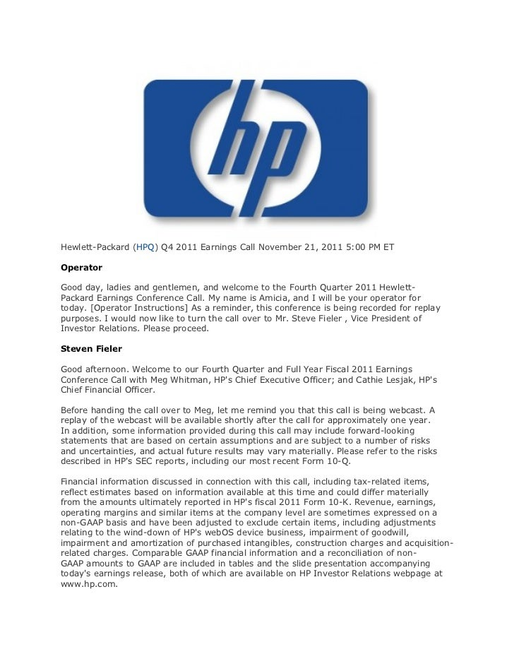 Hewlett-Packard (HPQ) Q4 2011 Earnings Call November 21, 2011 5:00 PM ETOperatorGood day, ladies and gentlemen, and welcom...