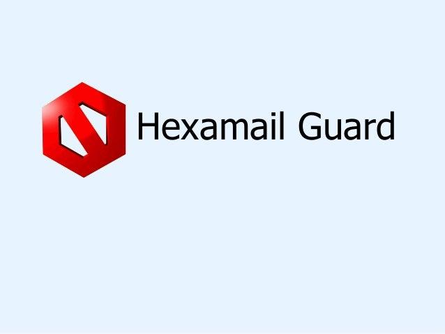 Hexamail Guard - Alto al SPAM !!