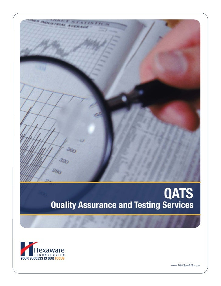 QATSQuality Assurance and Testing Services                                www.hexaware.com