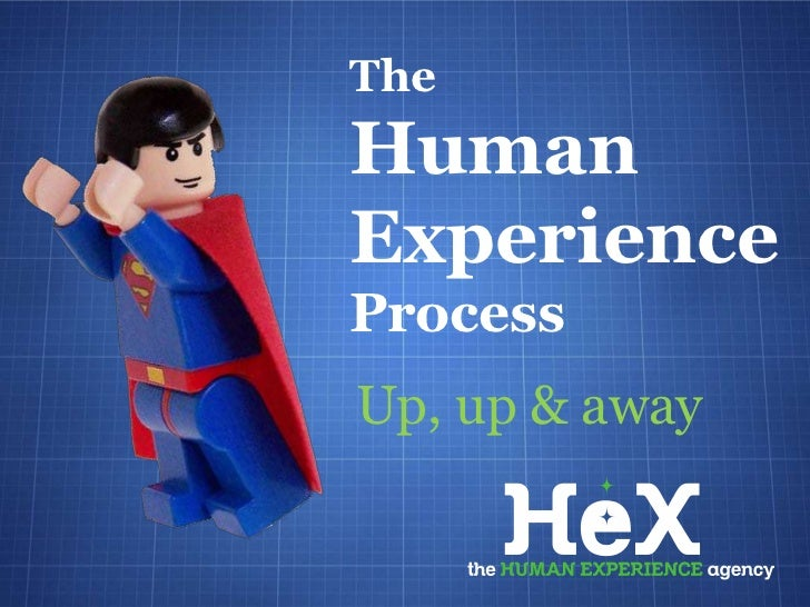 TheHumanExperienceProcessUp, up & away