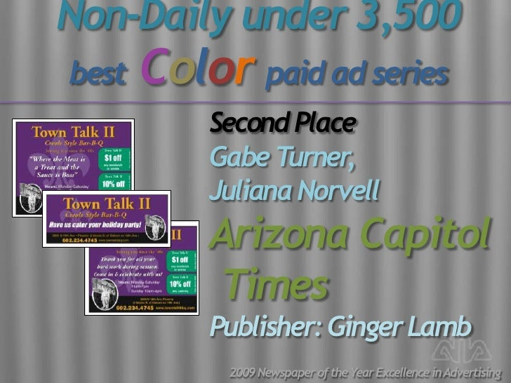 Non-Daily under 3,500 best   Color paid ad series            Second Place            Gabe T urner,            Juliana Norv...