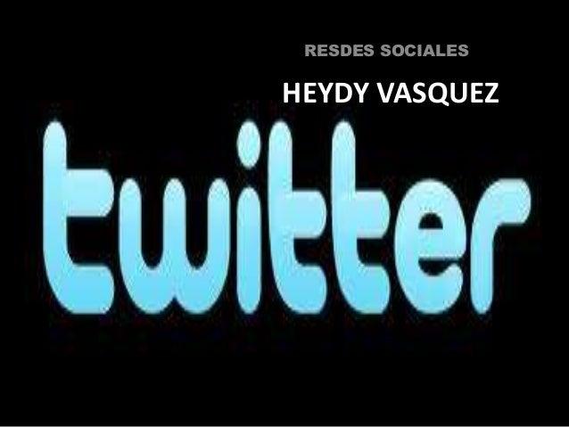 RESDES SOCIALESHEYDY VASQUEZ