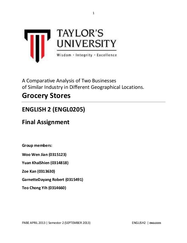 1  A Comparative Analysis of Two Businesses of Similar Industry in Different Geographical Locations.  Grocery Stores ENGLI...