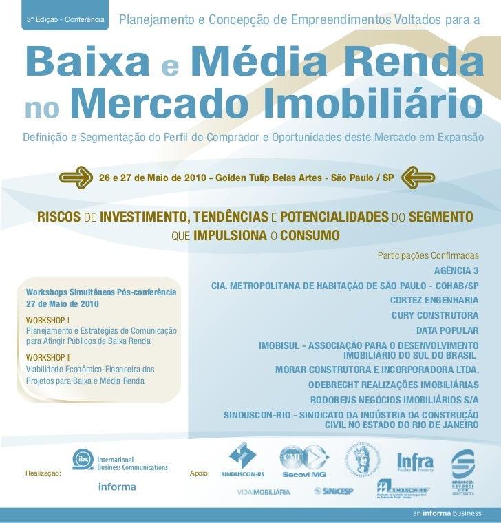 3ª Edição - Conferência   Planejamento e Concepção de Empreendimentos Voltados para a   Baixa e Média Renda no Mercado Imo...