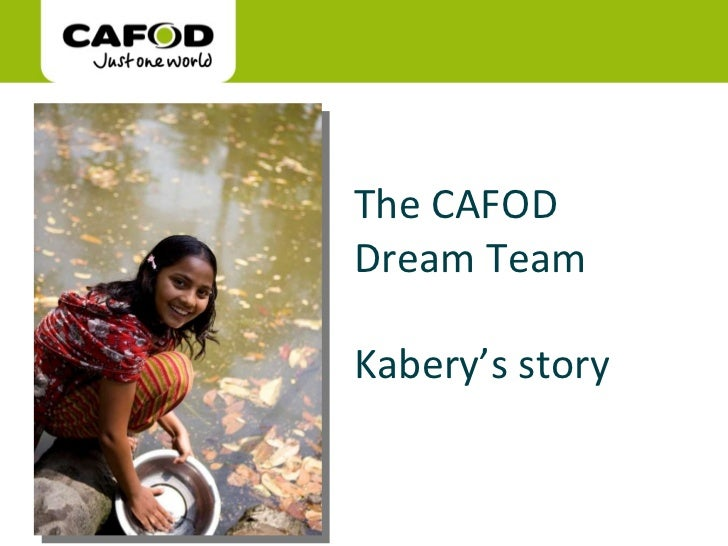 The CAFOD Dream Team Kabery's story Picture my World