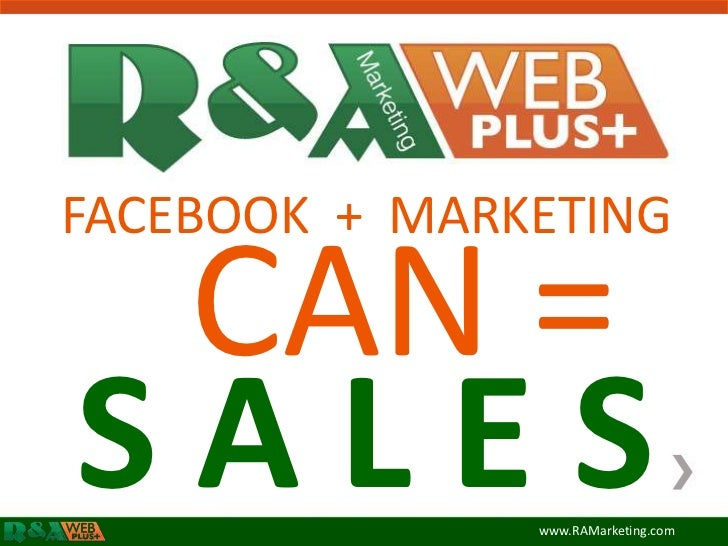 Fans Can Equal Sales:  A Facebook Case Study
