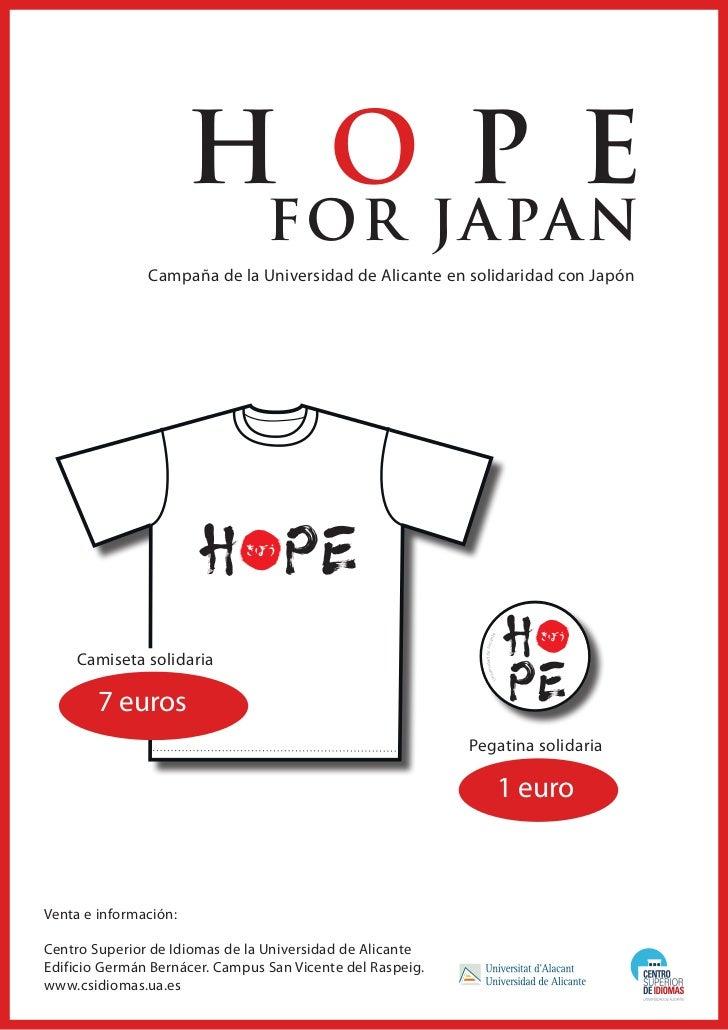 H O P E                                 FOR JAPAN               Campaña de la Universidad de Alicante en solidaridad con J...