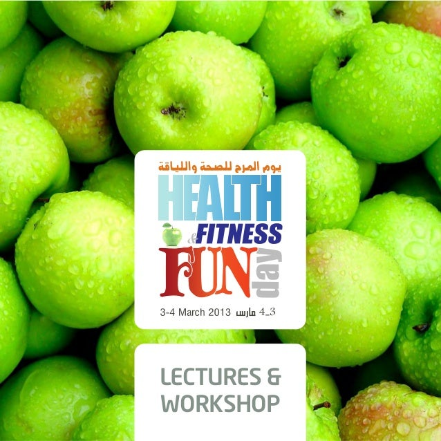 Lectures & Workshops - Health & Fitness Fun Day 2013