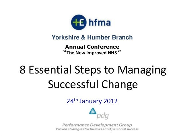"""Yorkshire & Humber Branch          Annual Conference         """"The New Improved NHS """"8 Essential Steps to Managing      Suc..."""