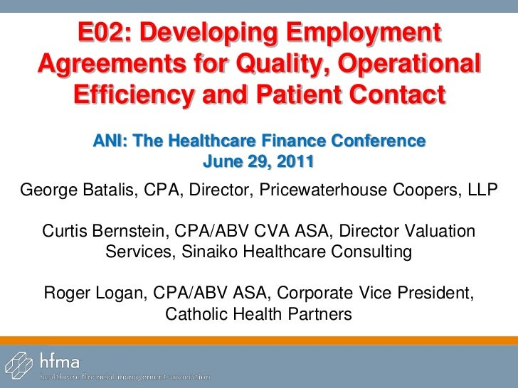 Developing Employment Agreement for Quality, Operational Efficiency and Patient Contact