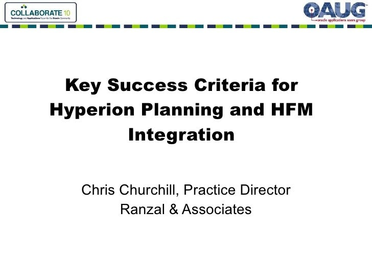 Key Success Criteria For Hyperion Planning And Hfm Integration