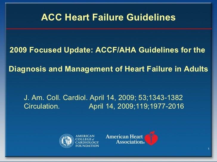 2009 ACCF/AHA Heart Failure Guidelines