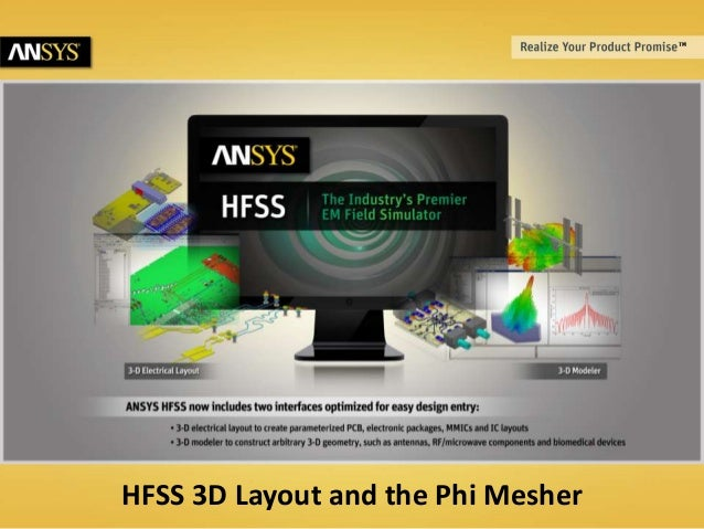 HFSS 3D Layout and the Phi Mesher