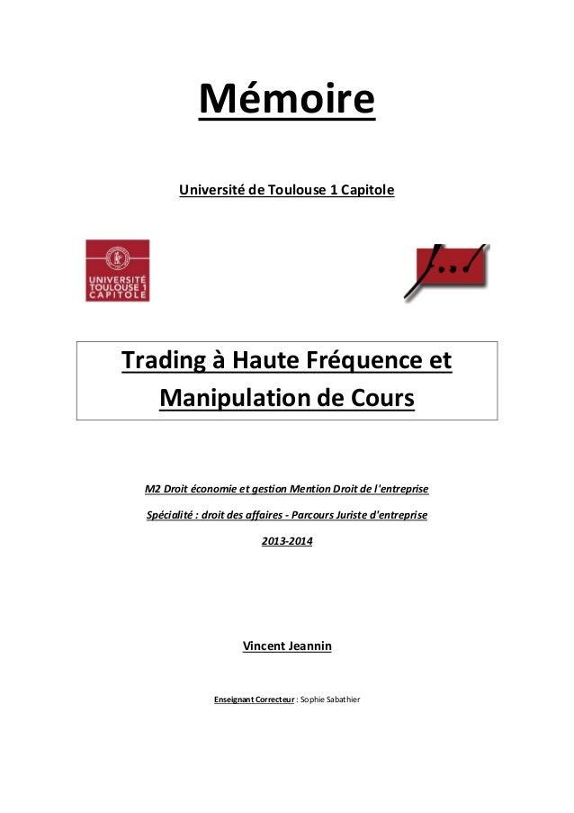 Mémoire Université de Toulouse 1 Capitole Trading à Haute Fréquence et Manipulation de Cours M2 Droit économie et gestion ...