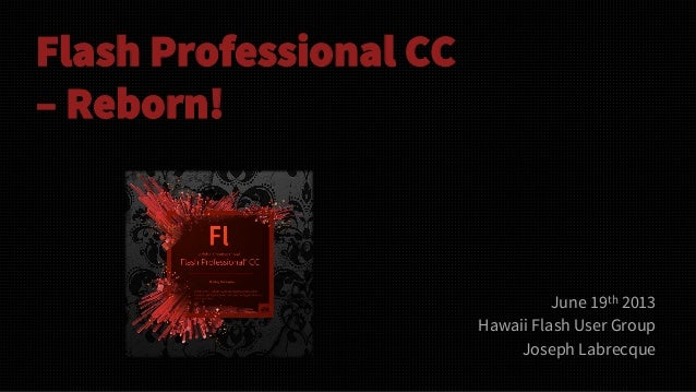 Flash Professional CC - Reborn!