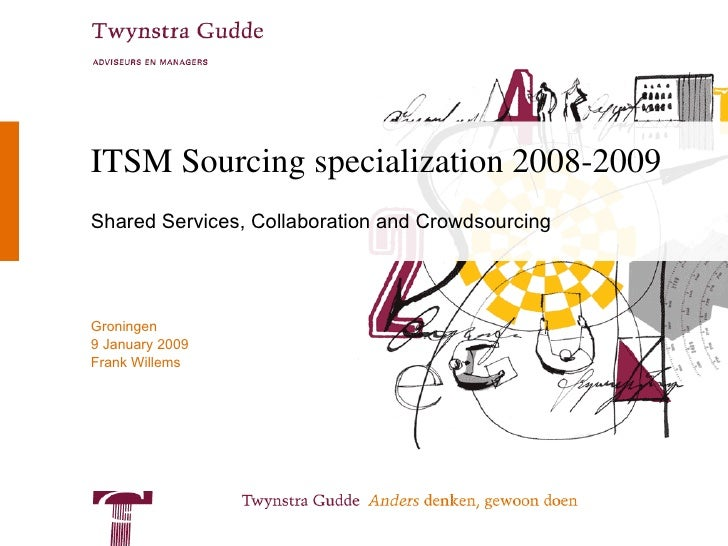 ITSM Sourcing specialization 2008-2009 Shared Services, Collaboration and Crowdsourcing