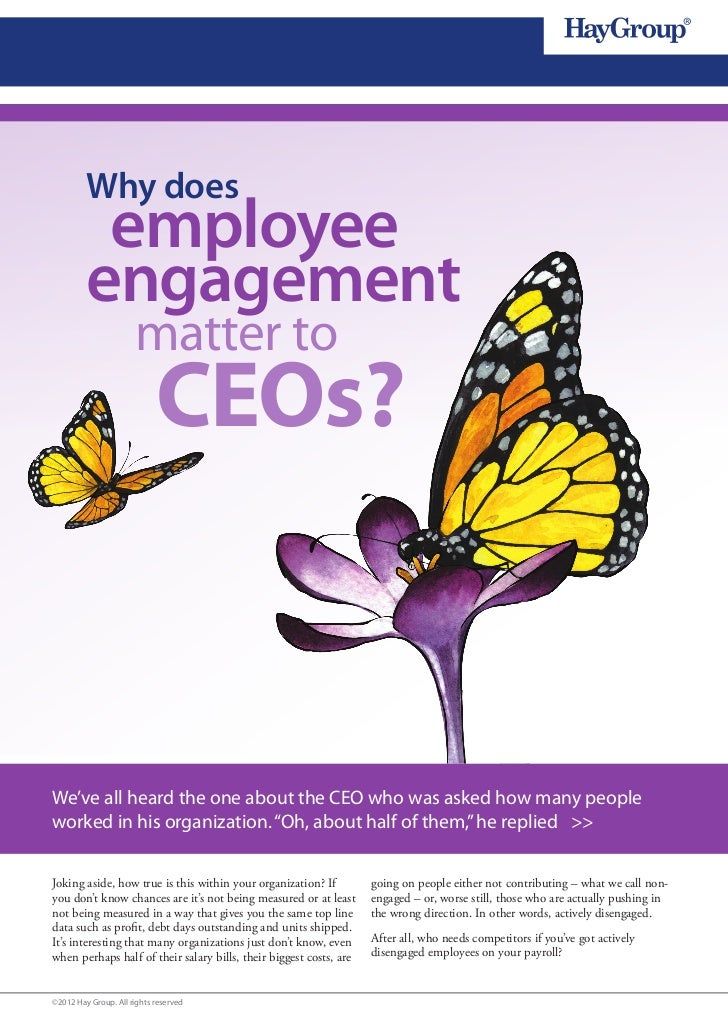 Why does          employee         engagement                      matter to                            CEOs?We've all hea...