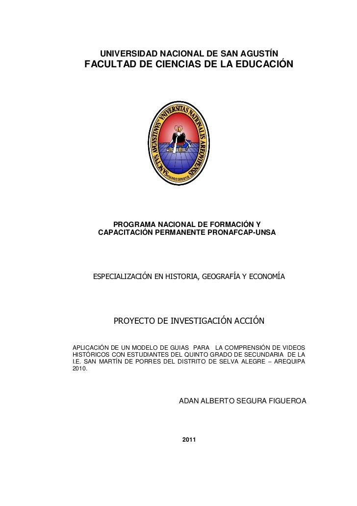 UNIVERSIDAD NACIONAL DE SAN AGUSTÍN   FACULTAD DE CIENCIAS DE LA EDUCACIÓN          PROGRAMA NACIONAL DE FORMACIÓN Y      ...