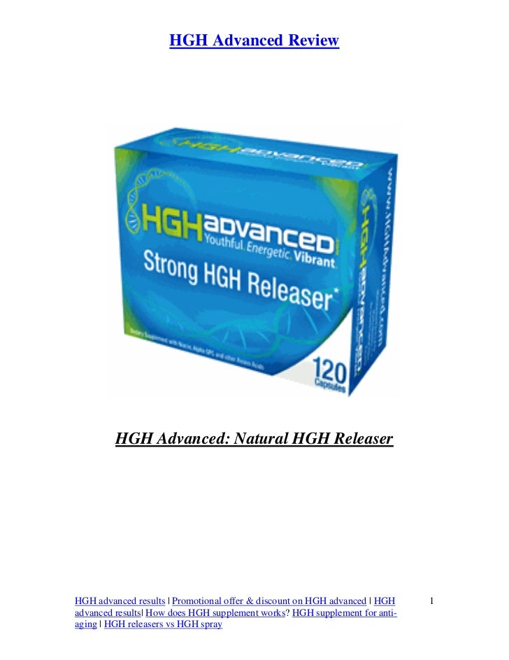 HGH Advanced Review         HGH Advanced: Natural HGH ReleaserHGH advanced results | Promotional offer & discount on HGH a...