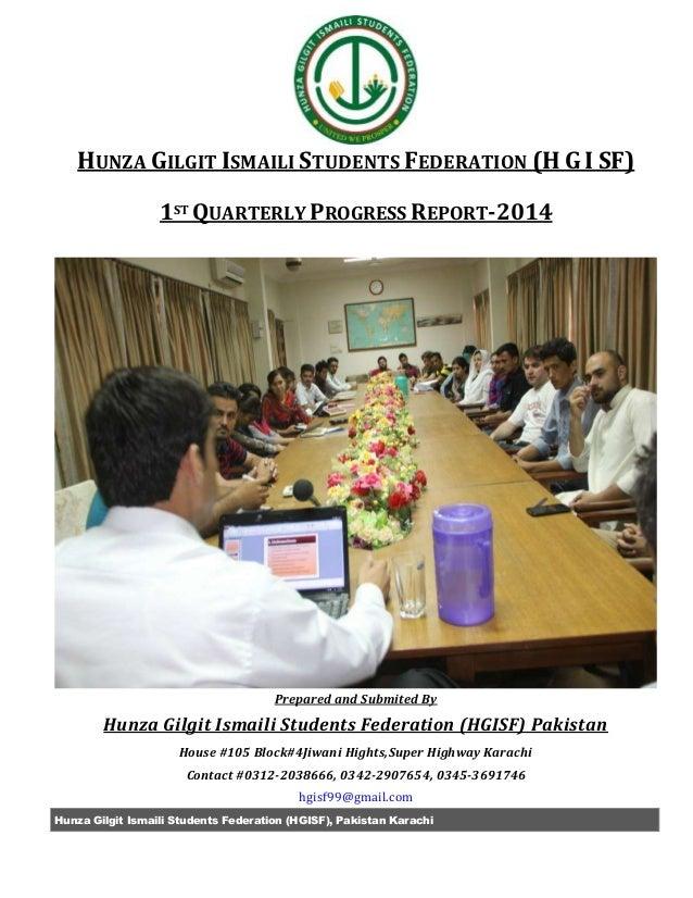 Hunza Gilgit Ismaili Students Federation (HGISF), Pakistan Karachi HUNZA GILGIT ISMAILI STUDENTS FEDERATION (H G I SF) 1ST...