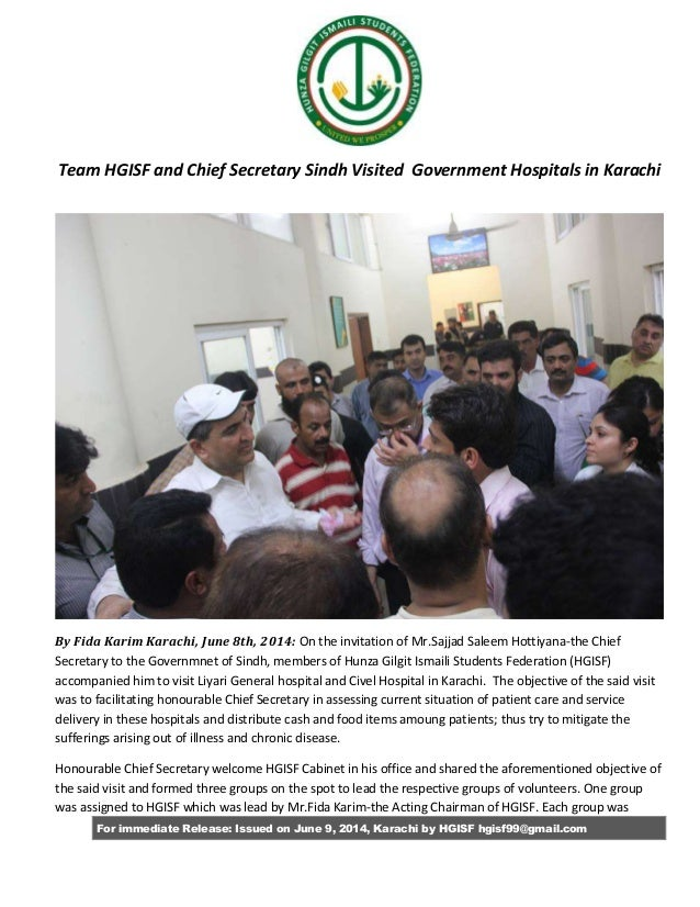 For immediate Release: Issued on June 9, 2014, Karachi by HGISF hgisf99@gmail.com Team HGISF and Chief Secretary Sindh Vis...