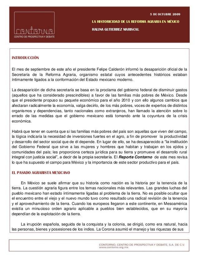 5 DE OCTUBRE 2009 LA HISTORICIDAD DE LA REFORMA AGRARIA EN MÉXICO HALINA GUTIERREZ MARISCAL INTRODUCCIÓN El mes de septiem...