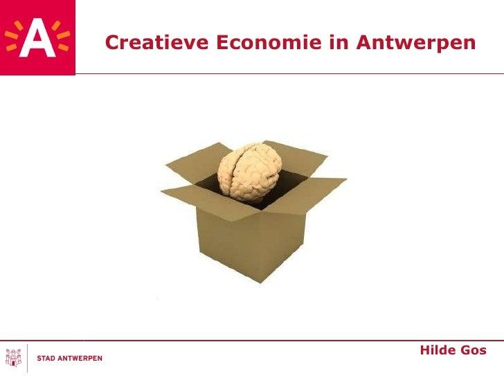 Creatieve Economie in Antwerpen Hilde Gos