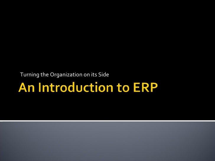 Huge Presentation to Explain ERP