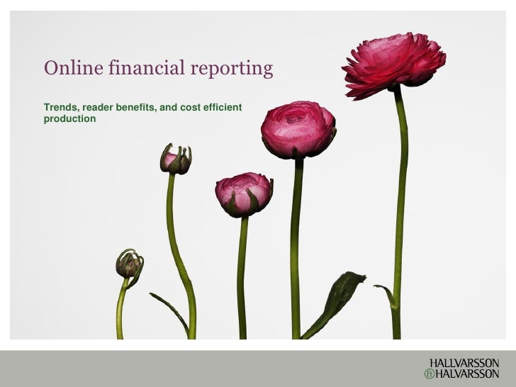 Online financial reporting Trends, reader benefits, and cost efficient production
