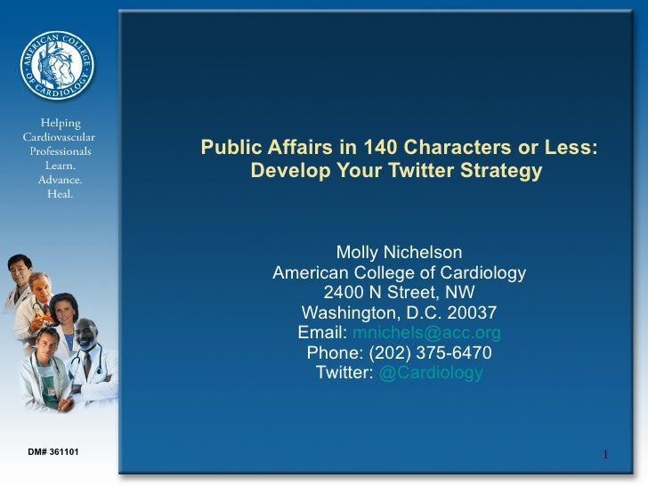 Public Affairs in 140 Characters or Less:                   Develop Your Twitter Strategy                              Mol...