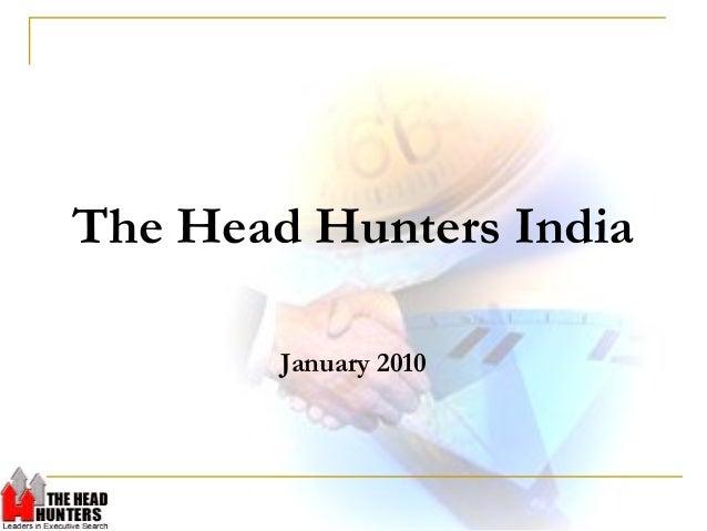 The Head Hunters India January 2010