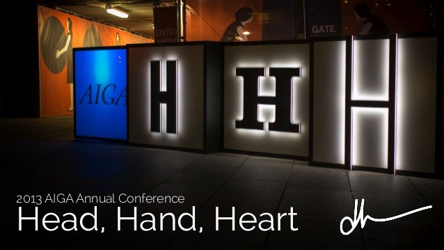 2013 AIGA Annual Conference  Head, Hand, Heart