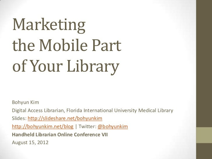 Marketing the Mobile Part of Your Library