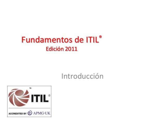 Fundamentos de ITIL® Edición 2011 Introducción