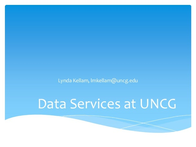 Presentation on Data Services at UNCG