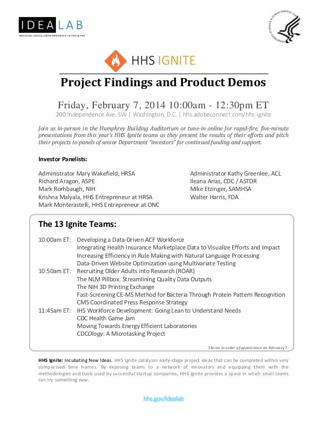 HHS IGNITE Project Findings and Product Demos Friday, February 7, 2014 10:00am - 12:30pm ET 200 Independence Ave. SW | Was...